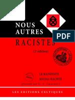 Amaudruz G.-A. - Nous Autres Racistes, manifeste social-raciste