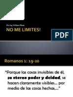 No Me Limites!
