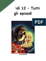 [Fumetti - ITA] Ratman - Venerdì 12 - Tutti gli episodi (1-31)