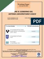 SOBRE EL GOBIERNO DEL SISTEMA UNIVERSITARIO VASCO (Es) ON THE GOVERNANCE OF THE BASQUE UNIVERSITY SYSTEM (Es) EUSKAL UNIBERTSITATE SISTEMAREN AGINTEAZ (Es)