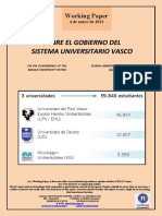 SOBRE EL GOBIERNO DEL SISTEMA UNIVERSITARIO VASCO (Es) ON THE GOVERNANCE OF THE BASQUE UNIVERSITY SYSTEM (Es) EUSKAL UNIBERTSITATE SISTEMAREN AGINTEAZ (Es)