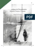 O Paradigma do Documentário António Campos, Cineasta
