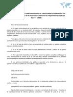 Opinión consultiva de la Corte Internacional de Justicia sobre la conformidad con el derecho internacional de la declaración unilateral de independencia relativa a Kosovo (2010)