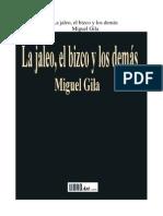 Gila Miguel - La Jaleo El Bizco Y Los Demas