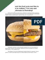 De ce produsele fast-food arata mai bine in poze decat in realitate? Vezi cum sunt transformate in Photoshop!
