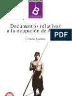 SAAVEDRA, Cornelio - Documentos relativos a la Ocupación de Arauco