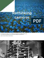 Rethinking Cameras