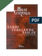 TARİH TÜRKLER'DE BAŞLAR ( HULKİ CEVİZOĞLU )