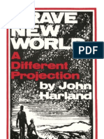 Brave New World - A New Projection