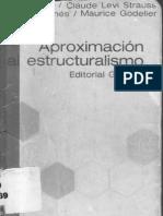 Levi Strauss Claude - Aproximacion Al Estructuralismo