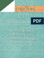 Rossano Cabral Lima - Somos Todos Desatentos