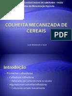 COLHEITA MECANIZADA DE CEREAIS