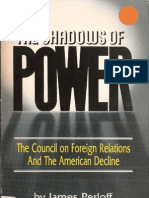 Shadow of Power the Council on Foreign Relations and the American Decline