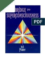 Bridge To Super Consciousness