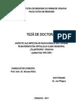 ASPECTE ALE INFECŢIILOR NOSOCOMIALE BACTERIENE IN MATERNITATEA SPITALULUI CLINIC MUNICIPAL FLIANTROPIA CRAIOVA JUDETUL DOLJ 1995 2005
