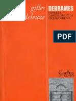 Derrames entre el Capitalismo y la Esquizofrenia de Gilles Deleuze