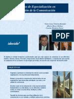 Especialización en Gestión de la Comunicación - Planes y Cursos de Formación a Profesionales idecide