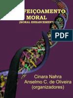 Nahra, C.; Oliveira, A. C. Aperfeiçoamento Moral (Moral Enhancement)