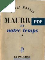 Henri Massis MAURRAS et NOTRE TEMPS Tome 1 Paris 1951