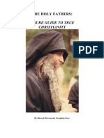 The Holy Fathers a Sure Guide to True Christianity by Father Seraphim Rose