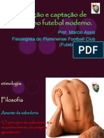 Detcção e captação de talentos no futebol moderno - Prof[1]. Má