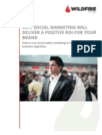 WHY SOCIAL MARKETING WILLDELIVER A POSITIVE ROI FOR YOUR BRAND