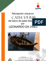 RECREACIÓN VIRTUAL EN CATIA V5 R19 DEL BARCO DE PALAS DISEÑADO POR LEONARDO DA VINCI