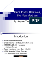 Our Closest Relatives, The Neanderthals