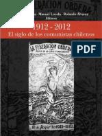 1912 - 2012 EL SIGLO DE LOS COMUNISTAS CHILENOS