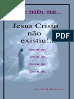 Jesus Cristo Não Existiu