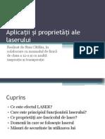 Aplicatii sii proprietati ale laserului