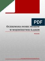 Oczekiwania wobec muzeów województwa śląskiego