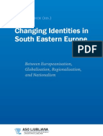 Hanna Scheck ed. Changing Identities in South Eastern Europe