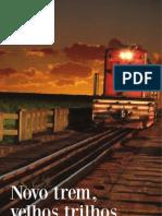 Novo trem, velhos trilhos pelos caminhos da NOB