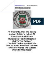 Military Resistance 11A4 a Soldier's Murderous Hatred