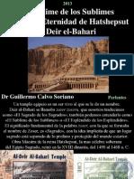 El Templo de Eternidad de la reina Hatshepsut en Deir al-Bahari