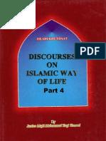 DISCOURSES ON ISLAMIC WAYS OF LIFE Vol-4