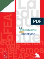 La Educacion que queremos