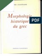Chantraine Morphologie Historique Du Grec