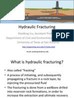 Hydraulic Fracturing Xiaofeng Liu UTSA