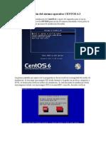 Instalacion del Sistema Operativo Centos 6.3