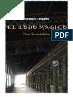 El Lodo Magico - Esteban Navarro