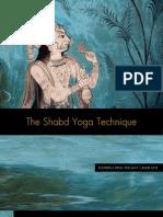 The Shabd Yoga Technique