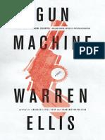 Gun Machine (excerpt) by Warren Ellis