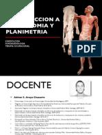 Introduccion a La Anatomia y Planimetria