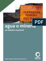 Agua o Mineria, un debate nacional.