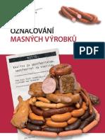 Označování masných výrobků - Sdružení českých spotřebitelů