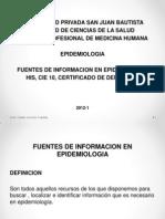 3 Clase Fuentes de Informacion His, Cie 10, Cert. Defuncion Epi 2012-1