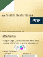 3MALOCLUSIÓN CLASE II, DIVISION I