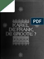 Frans Los - Karel de Frank, de Groote?